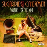 SUGARPIE AND THE CANDYMEN 『Waiting For The One』