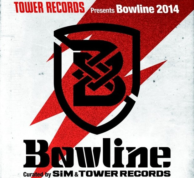 TOWER RECORDS presents Bowline 2014 Curated by SiM & TOWER RECORDS