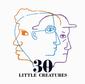 LITTLE CREATURES『30』30周年を迎えても変わらず飄々と追求するミニマルでオーガニックなグルーヴ