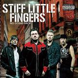 STIFF LITTLE FINGERS 『No Going Back』