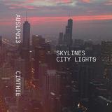 シンシー(Cinthie)『Skylines-City Lights』活動歴20年以上のDJがクラブ音楽への深い愛を表現する初作