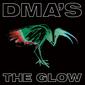 DMA'S『The Glow』ブリット・ポップ・リヴァイヴァルの旗手がダンス~オルタナ・ポップを大胆に取り入れた新機軸