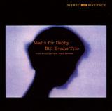 BILL EVANS TRIO 『Waltz For Debby』