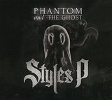STYLES P 『Phantom And The Ghost』