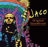 ジャコ・パストリアスの映画「Jaco」サントラは、代表曲に加えメタリカのトゥルヒーヨやレッチリのフリーらによる新録カヴァーも収録