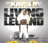 DJケイスレイ(DJ Kayslay)『Living Legend』演者の熱気を伝えるシンプルにしてダイナミックな楽曲がひしめき合う
