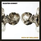 スリーター・キニー(Sleater-Kinney)『Path Of Wellness』初のセルフ・プロデュースで2人の関係を改めて構築