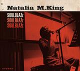 NATALIA M. KING 『Soulblazz』