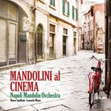 ナポリ・マンドリン・オーケストラ 『Mandolin Plays Cinema Music』 名作彩る楽曲群をマンドリンで演奏した映画音楽集