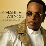 チャーリー・ウィルソン 『In It To Win It』 R&Bの王道歩む最強ヴェテラン、スヌープやロビン・シックら招いた横綱相撲の一枚