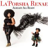 ラポーシャ・レネイ 『Already All Ready』 「アメリカン・アイドル」出身者の初作は、肝の据わった歌声にゼロ年代のビヨンセを彷彿