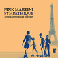 ピンク・マティーニ 『サンパティーク20周年記念盤』 ジャズやシャンソン、ラテン…1930年代が香る豊かで豪華なサウンド