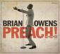 BRIAN OWENS 『Preach! The Soundtrack』 Nao Yoshiokaとの親密なデュエットや熱いテナー唱え、ソウル伝道師ぶり貫く新作