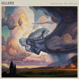 キラーズ (The Killers) 『Imploding The Mirage』フォクシジェンのジョナサン・ラドーらの尽力でヒップさが加わった〈キラーズ節〉