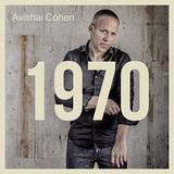 アヴィシャイ・コーエン 『1970』 ジャズ・ベーシストによる初の完全ヴォーカル・アルバム