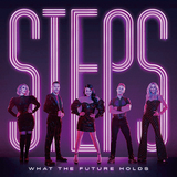 ステップス(Steps)『What The Future Holds』メロの強いノスタルジックな哀愁ユーロダンスの数々