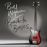 ビル・ワイマン、23年ぶりソロ作はR&Rやアメリカーナといったサウンドと絡む独特の枯れた声に心奪われる一枚