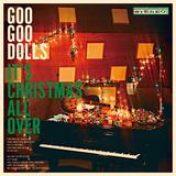 グー・グー・ドールズ(Goo Goo Dolls)『It's Christmas All Over』大人のクリスマス・ロック集でトム・ペティのカヴァーも披露