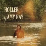 エイミー・レイ 『Holler』 前作のカントリー/ブルーグラス路線をさらに掘り下げ、アーシーで素朴な仕上がりに