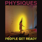 PEOPLE GET READY 『Physiques』 ブルックリン発音楽集団のディアフーフ・グレッグが手掛けた2作目