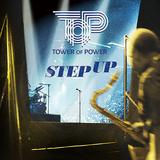 タワー・オブ・パワー(Tower Of Power)『Step Up』鉄壁のリズム&ブラスで奏でるゴキゲンなファンクで人力演奏パワーに呑み込まれる