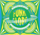 VARIOUSARTISTS 『Funk Globo: The Sound Of Neo Baile』