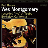 WES MONTGOMERY 『Full House』