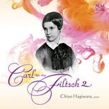 萩原千代 『ショパンの愛弟子 若き天才作曲家カール・フィルチュの世界2』 15才の誕生日を目前に亡くなった神童のピアノ作品集第2弾