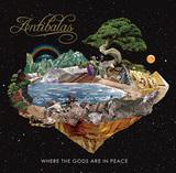 アンティバラス 『Where The Gods Are In Peace』 NY大所帯アフロビート・バンド、スケールを広げた5年ぶりの新作
