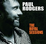 PAUL RODGERS 『The Royal Sessions』