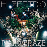 H ZETTRIO、これまで以上にアグレッシヴ&遊び心溢れる3作目はPE'Zへのオマージュ曲も含むプログレッシヴ・ピアノ・ポップの逸品
