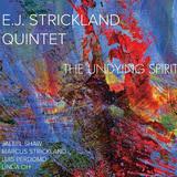 E・J・ストリックランド、急成長株ベース奏者リンダ・オーとのコンビネーションも聴きどころな6年ぶりリーダー作