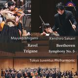 石上真由子、坂入健司郎、東京ユヴェントス・フィルハーモニー 『ベートーヴェン: 交響曲第5番「運命」、ラヴェル: ツィガーヌ』 2019年3月のライヴ録音