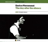 ENRICO PIERANUNZI 『The Day After The Silence』