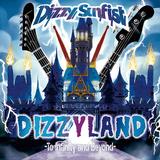 Dizzy Sunfist『DIZZYLAND -To Infinity & Beyond-』一層迫力を増したメロディックパンクで畳み掛ける最高傑作
