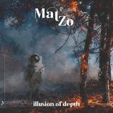 マット・ゾー(Mat Zo)『Illusion Of Depth』ダークでありながらエモーショナル、トランス感溢れる世界