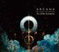 アルカナ(Arcana)『Arc Of The Testimony』ビル・ラズウェル&トニー・ウィリアムスがファラオ・サンダースも交えて構築した前衛ジャズロック絵巻