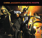クリス・ジャガー 『Chris jagger's Acoustic Roots』 兄ミック似の歌声にも注目、USルーツに浸った全編アコースティックの新作