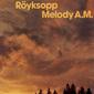 〈避けられない終わり〉に至るまでのロイクソップの歩み―ROYKSOPP 『The Inevitable End』 Part.2