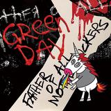 グリーン・デイ(Green Day)『Father Of All...』歌って踊って暴れ出したくなる、フレッシュな煌めきを放つ全10曲