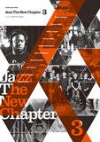 冨田ラボ×原雅明×柳樂光隆の鼎談、グラスパーが語るケンラマ新作秘話も! 新世代ジャズ本「Jazz The New Chapter」第3弾登場