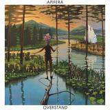 アピフェラ(Apifera)『Overstand』サイケやフュージョンの隙間にスピリチュアルネスが漂うイスラエル・ジャズ