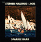 スティーヴン・マルクマス&ザ・ジックス(Stephen Malkmus & The Jicks) 『Sparkle Hard』 ディセンバリスツのクリス・ファンクがプロデュースの新作
