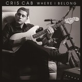 CRIS CAB 『Where I Belong』