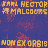 カール・ヘクター&ザ・マルコウンズ 『Non Ex Orbis』 サイケやラテン、クラウトロックにもまみれた濃厚なアフロ・ファンク・グルーヴ