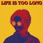 w.o.d.『LIFE IS TOO LONG』まともじゃない世界に抗うかの如く歪んだ音で掻き鳴らすガレージ・ロック