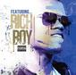 リッチ・ボーイ 『Featuring Rich Boy』 カレンシーらとの絡みも聴きどころな未収録コラボ中心の編集盤